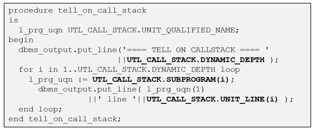 Oracle Database 12c: PL/SQL package UTL_CALL_STACK for programmatically inspecting the PL/SQL Call Stack