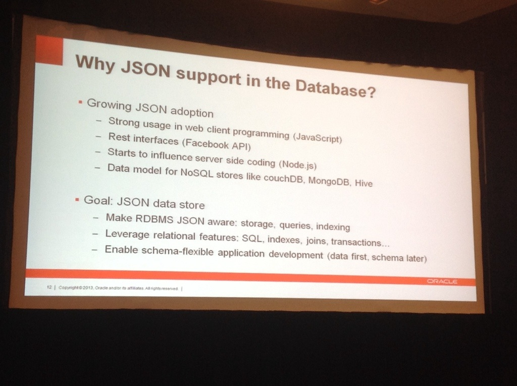 OOW13: JSON Support in the Oracle 12c Database (upcoming feature)