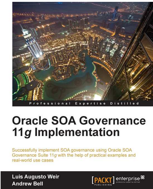 Live Blog: Book Review of Oracle SOA Governance 11g Implementation – Last Edit: 18th November