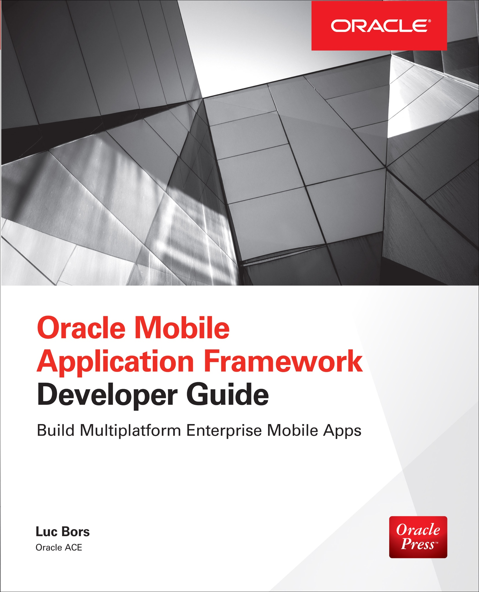 Book : Oracle Mobile Application Framework Developer Guide