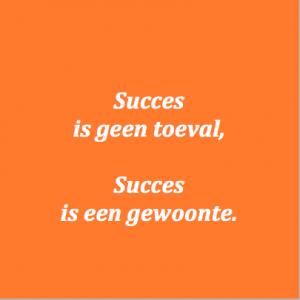 succes-is-een-gewoonte