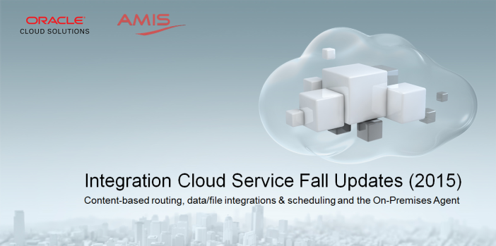 Integration Cloud Service Fall Updates (2015)
