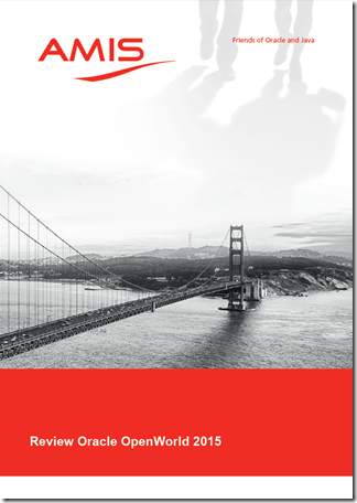 One Fine October Week in San Francisco – The State of the Oracle according to AMIS (a 100+ page white paper on IAAS and PAAS)