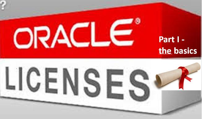Saving money by understanding Oracle licensing, part 1