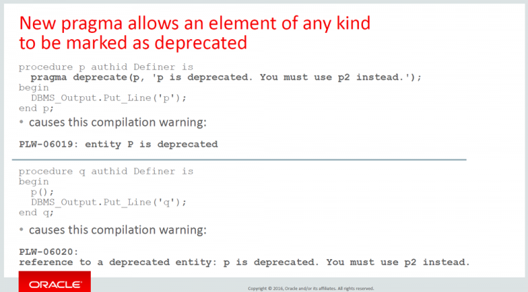 New PL/SQL pragma (12cR2) to deprecate program units – sign of a modern programming language