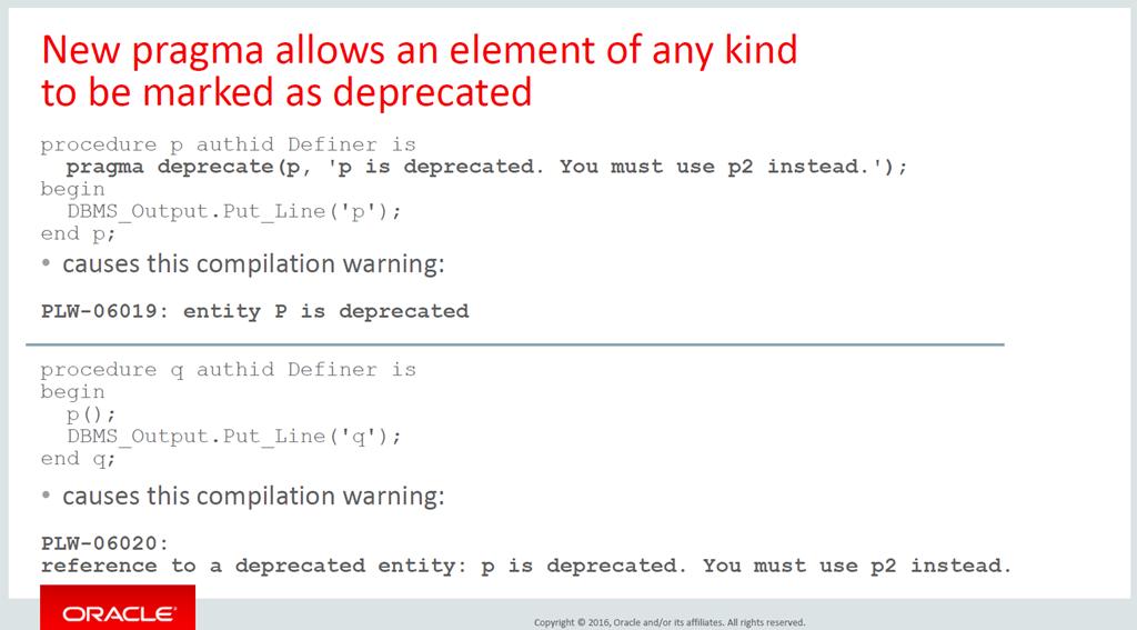 New PL/SQL pragma (12cR2) to deprecate program units - sign of a