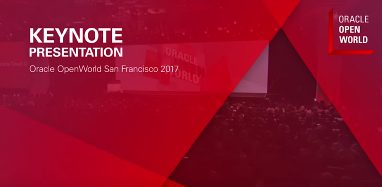 Watch Oracle OpenWorld 2017 Keynotes On Demand