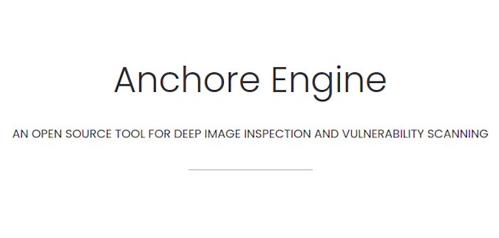 Anchore Engine: Container image vulnerability scanning